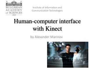 Human-computer interface with Kinect