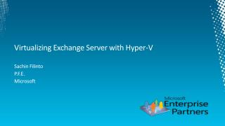 Virtualizing Exchange Server with Hyper-V