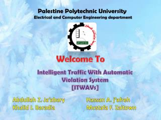 Intelligent Traffic With Automatic Violation System [ITWAVs]