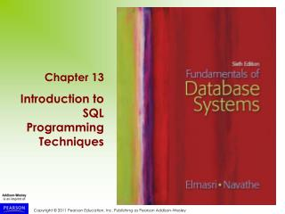 Chapter 13 Introduction to SQL Programming Techniques