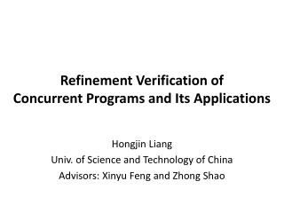 Refinement Verification of  Concurrent Programs and Its Applications