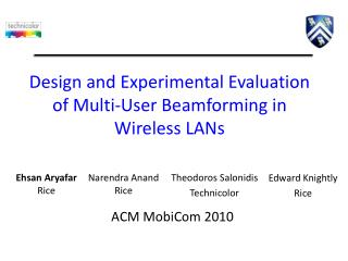 Design and Experimental Evaluation of Multi-User  Beamforming  in Wireless LANs