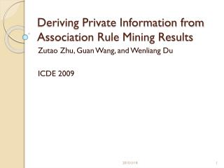 Deriving Private Information from Association Rule Mining Results