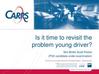 Is it time to revisit the      problem young driver?
