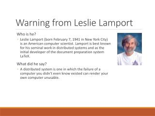 Warning  from  Leslie  Lamport