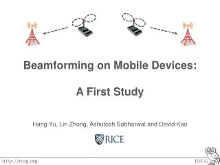 Beamforming on Mobile Devices: A First Study