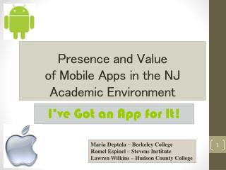 Presence  and Value  of  Mobile Apps in the NJ Academic  Environment