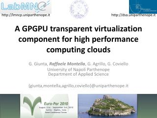 A GPGPU transparent virtualization component for high performance computing clouds