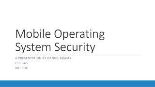 Mobile Operating System Security