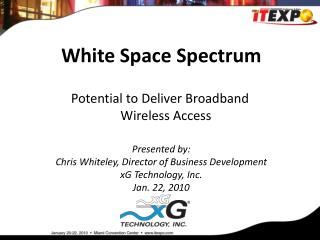 White Space Spectrum