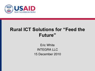"Rural ICT Solutions for ""Feed the Future"""