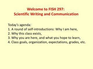 Welcome to FISH 297: Scientific Writing and Communication