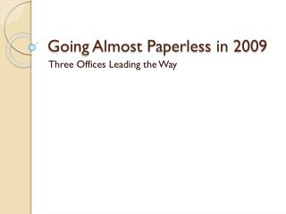Going Almost Paperless in 2009