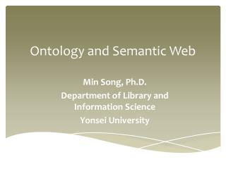 Ontology and Semantic Web