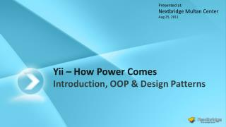 Yii  –  How Power Comes