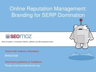 Online Reputation Management: Branding for SERP Domination