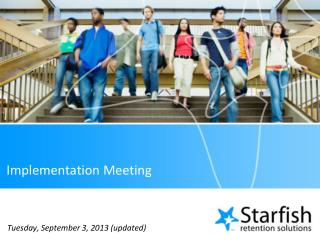 Implementation Meeting