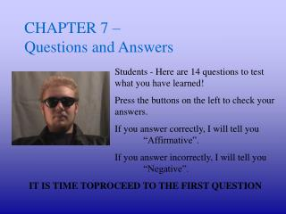 CHAPTER 7 –  Questions and Answers