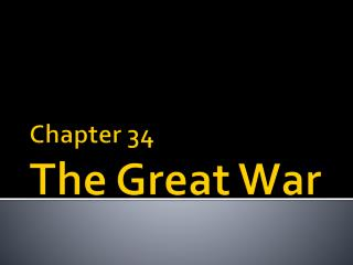 Chapter 34 The Great War
