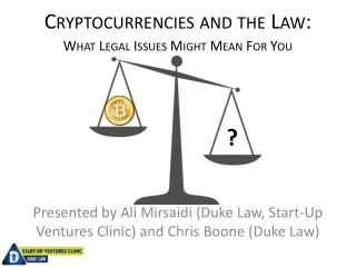 Cryptocurrencies  and the Law: