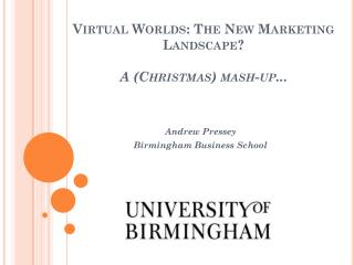 Virtual Worlds: The New Marketing Landscape? A (Christmas) mash-up...