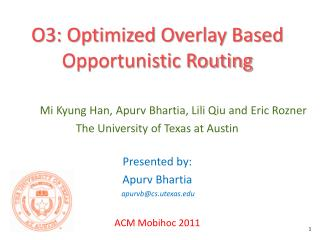 O3: Optimized Overlay Based Opportunistic Routing