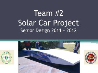 Team #2  Solar Car Project Senior Design 2011 - 2012