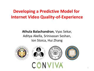 Developing a Predictive Model for  Internet Video Quality-of-Experience