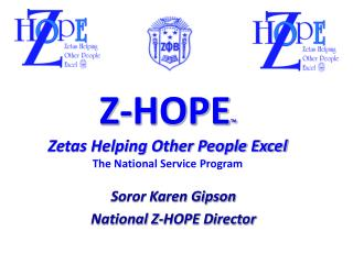Z-HOPE ? Zetas Helping Other People Excel The National Service Program