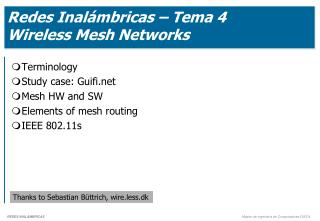 Redes Inalámbricas – Tema 4 Wireless Mesh Networks