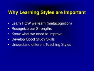 Why Learning Styles are Important