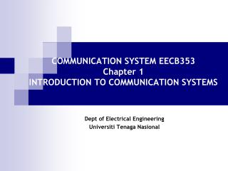 COMMUNICATION SYSTEM EECB353 Chapter 1 INTRODUCTION TO COMMUNICATION SYSTEMS