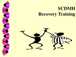SCDMH  Recovery Training