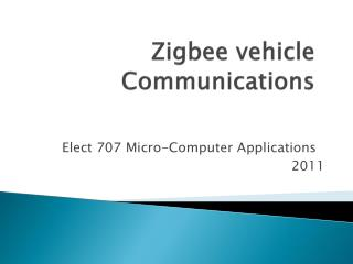 Zigbee  vehicle Communications