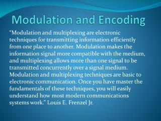 Modulation and Encoding