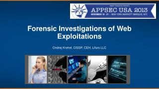 Forensic Investigations of Web Exploitations