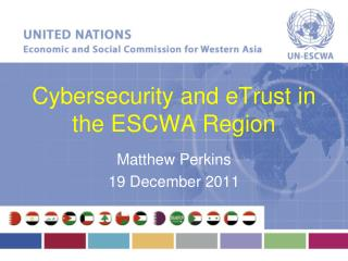 Cybersecurity  and  eTrust  in the ESCWA Region