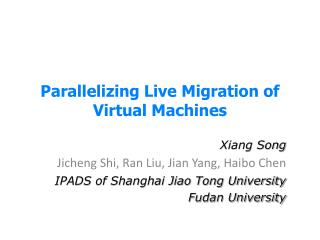 Parallelizing  Live Migration of Virtual Machines