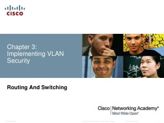 Chapter 3: Implementing  VLAN  Security