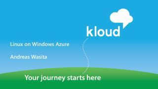 Linux on Windows Azure Andreas Wasita