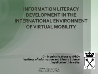 INFORMATION LITERACY DEVELOPMENT IN THE INTERNATIONAL ENVIRONMENT OF VIRTUAL MOBILITY