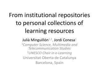 From institutional repositories to personal collections of learning resources