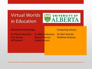 Virtual Worlds  in Education
