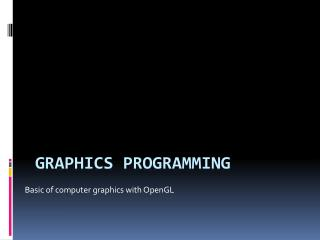 Graphics Programming