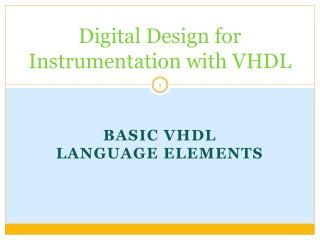 Digital Design for Instrumentation with VHDL
