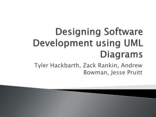 Designing  Software Development  using UML  Diagrams