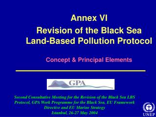 Annex VI Revision of the Black Sea Land-Based Pollution Protocol