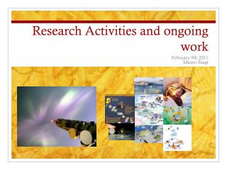 Research Activities  and  ongoing  work