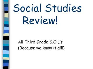 Social Studies        Review!