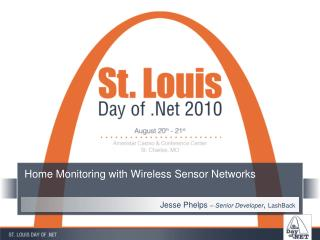 Home Monitoring with Wireless Sensor Networks